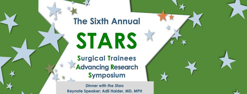 Sixth Annual Surgical Trainees Advancing Research Symposium (STARS)