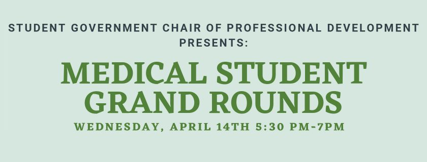 Medical Student Grand Rounds April 14th
